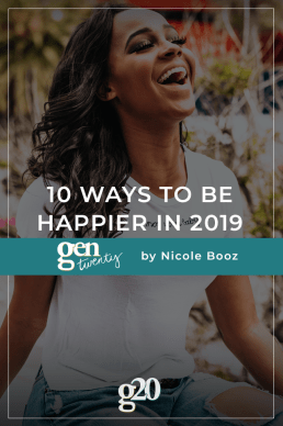 10 Ways To Be Happier In 2019