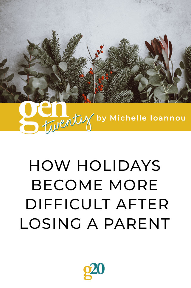 How Holidays Become More Difficult After Losing A Parent