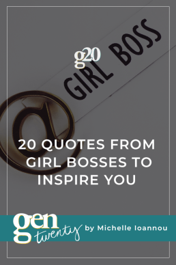 20 Quotes From Girl Bosses To Inspire You