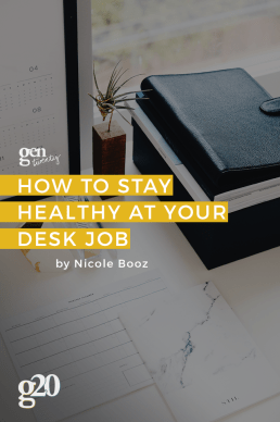 How to Stay Healthy at Your Desk Job
