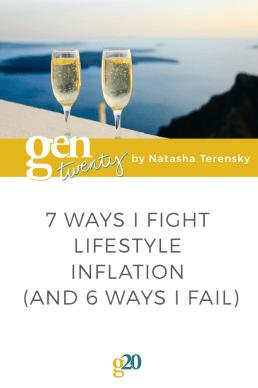 7 Ways I Fight Lifestyle Inflation (and 6 Ways I Fail)