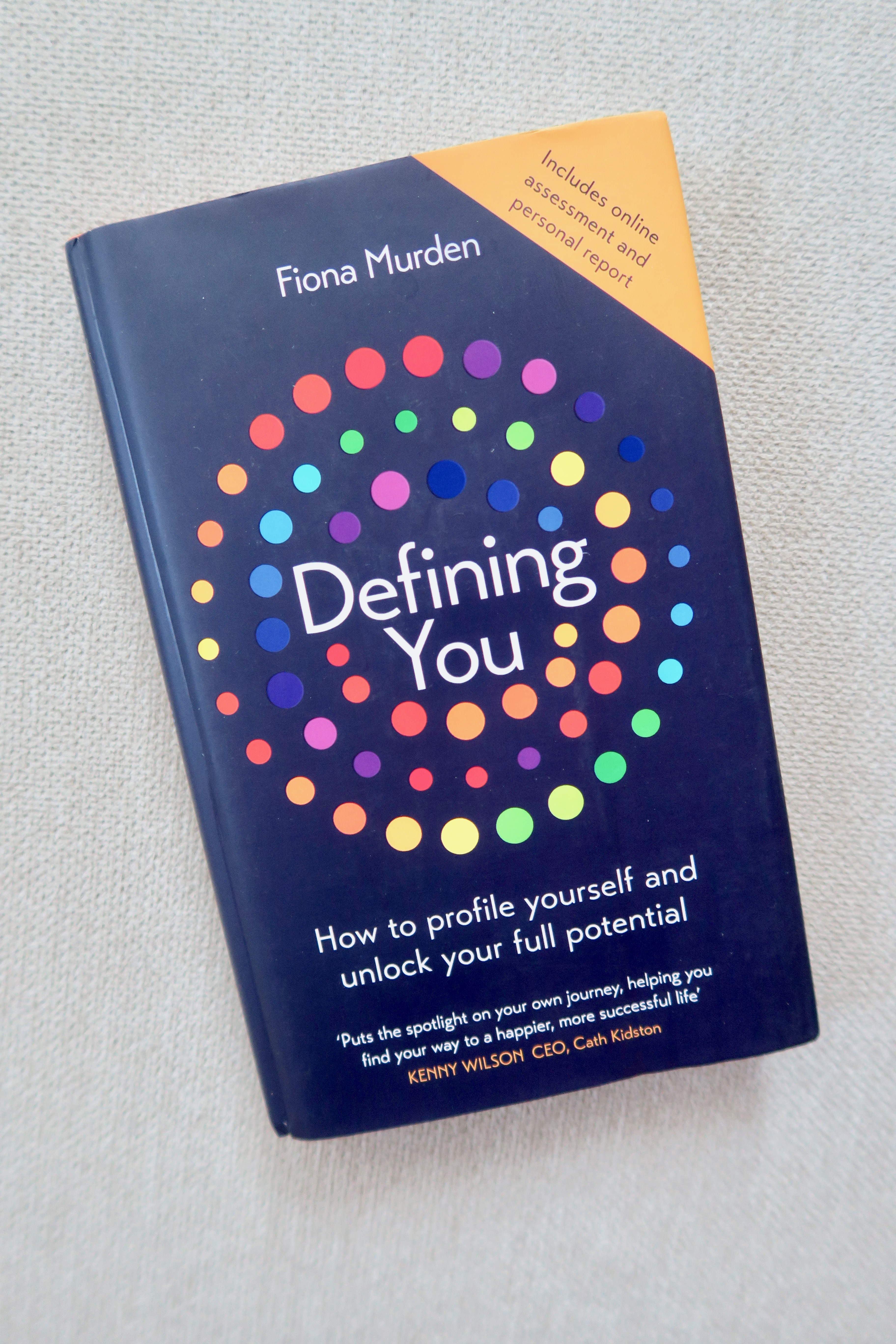 Defining You: How To Profile Yourself and Unlock Your Full Potential by Fiona Murden