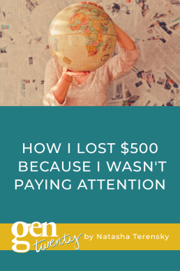 How I Lost $500 Because I Wasn't Paying Attention