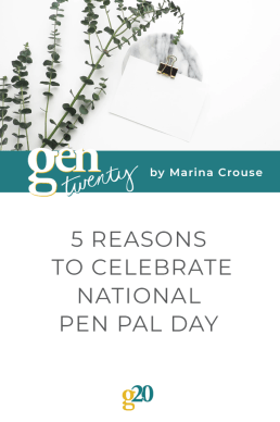 5 Reasons To Celebrate National Pen Pal Day