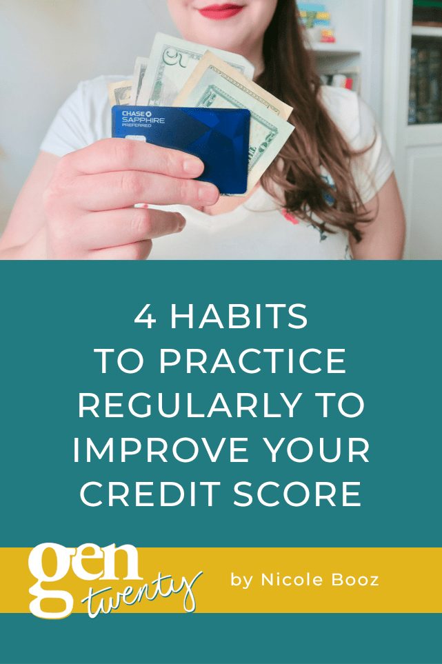 4 Habits To Practice Regularly To Improve Your Credit Score