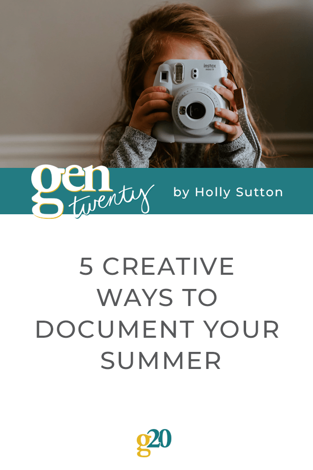 5 Creative Ways To Document Your Summer