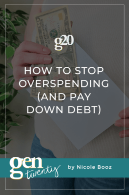 How To Stop Overspending (and Pay Down Debt)