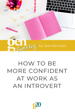 How To Be More Confident At Work As An Introvert