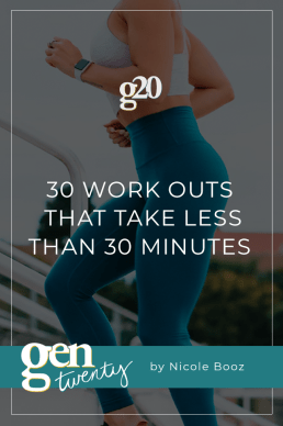 30 Work Outs That Take Less Than 30 Minutes