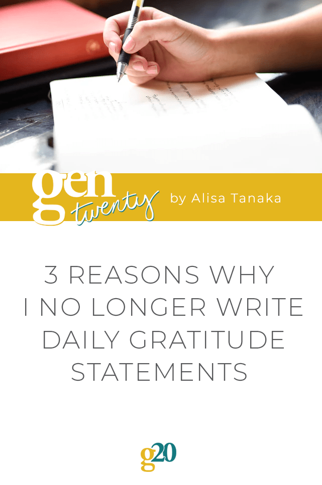 3 Reasons Why I No Longer Write Daily Gratitude Statements