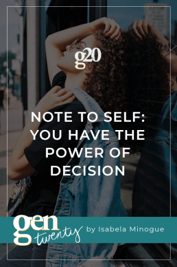 Note To Self: You Have The Power of Decision