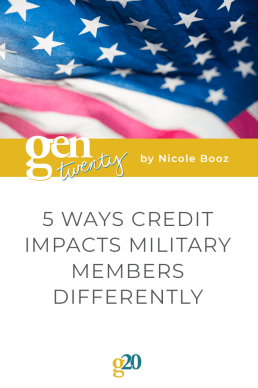 5 Ways Credit Impacts Military Members Differently