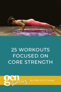 25 Workouts Focused on Core Strength