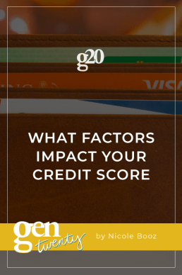 What Factors Impact Your Credit Score