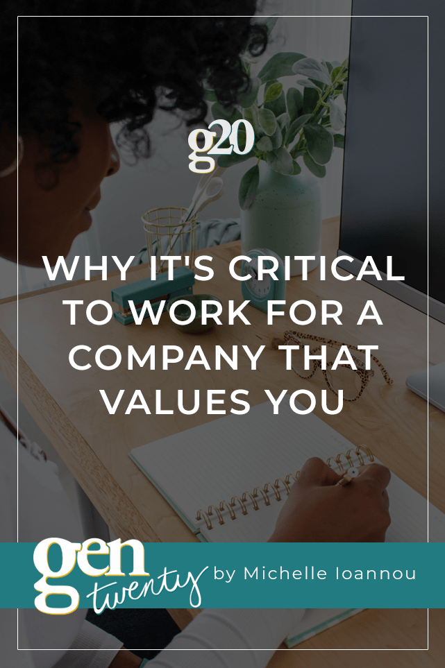 Why It's Critical To Work For A Company That Values You