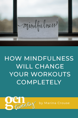 How Mindfulness Will Change Your Workouts Completely