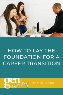 How To Lay The Foundation For A Career Transition