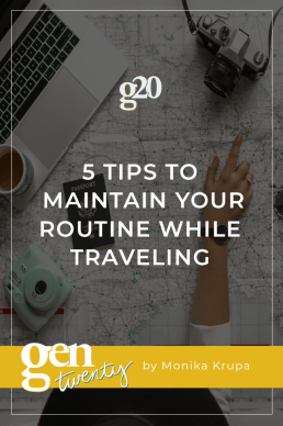 5 Tips to Maintain Your Routine While Traveling