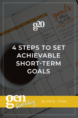 4 Steps To Set Achievable Short-Term Goals