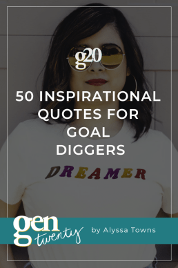 50 Inspirational Quotes for Goal Diggers