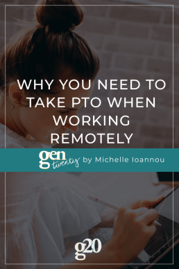 Why You Need To Take PTO When Working Remotely