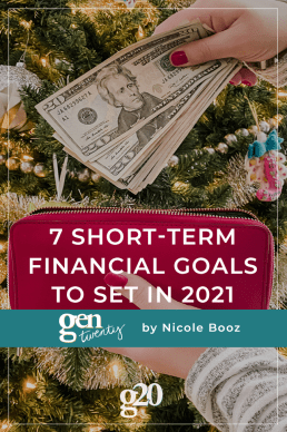 7 Short-Term Financial Goals To Focus On In 2021