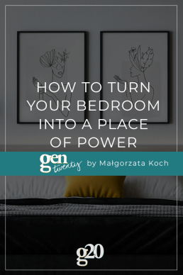 How To Turn Your Bedroom Into a Place of Power