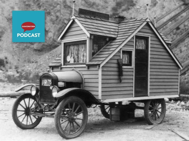 Neue Folge vom Zusatznutzen-Podcast. Thema: Tinyhousing, Mikroliving und Minimalismus.
