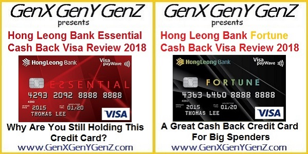 Hong Leong Bank Essential Visa and Fortune Visa Cash Back Credit Card Review 2018 | GenX GenY GenZ