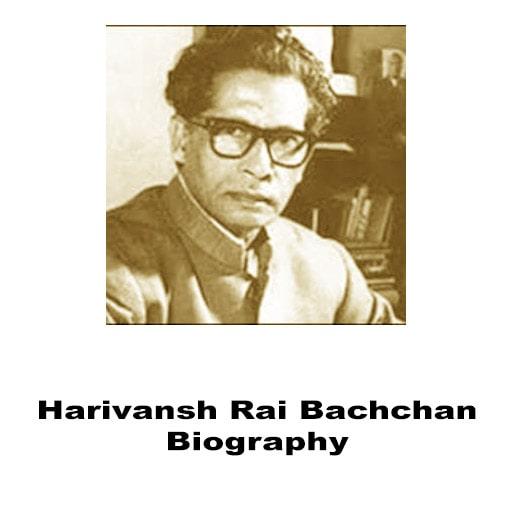 Harivansh Rai Bachchan Biography