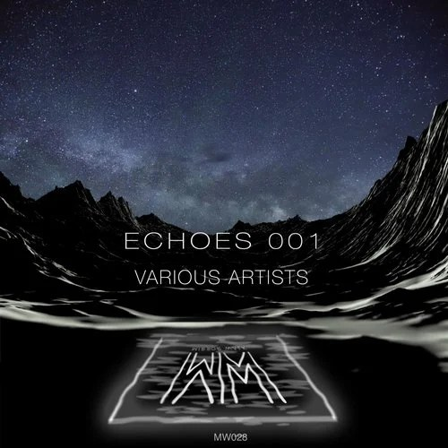 Echoes 001 from Mirror Walk on Beatport