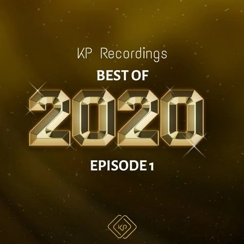 KP Recordings Best of 2020 Episode 1 from KP Recordings on Beatport