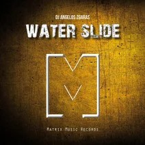 Dj Angelos Zgaras - Water Slide