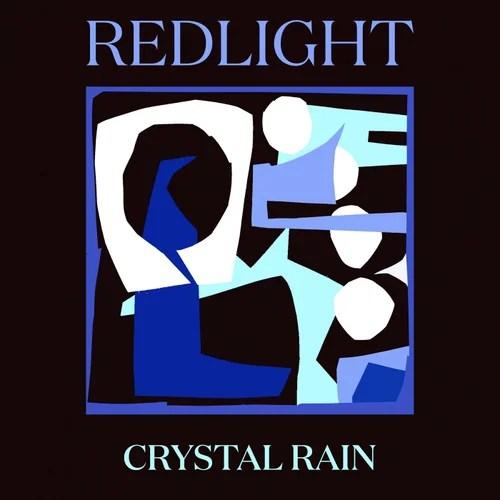 Redlight  'Crystal Rain' ile ilgili görsel sonucu