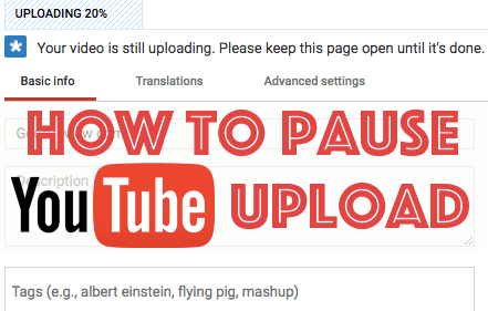 How to Pause Youtube Upload