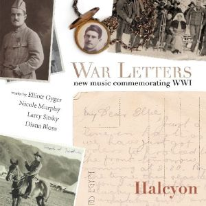 Halcyon - War Letters; New Music Commemorating WWI