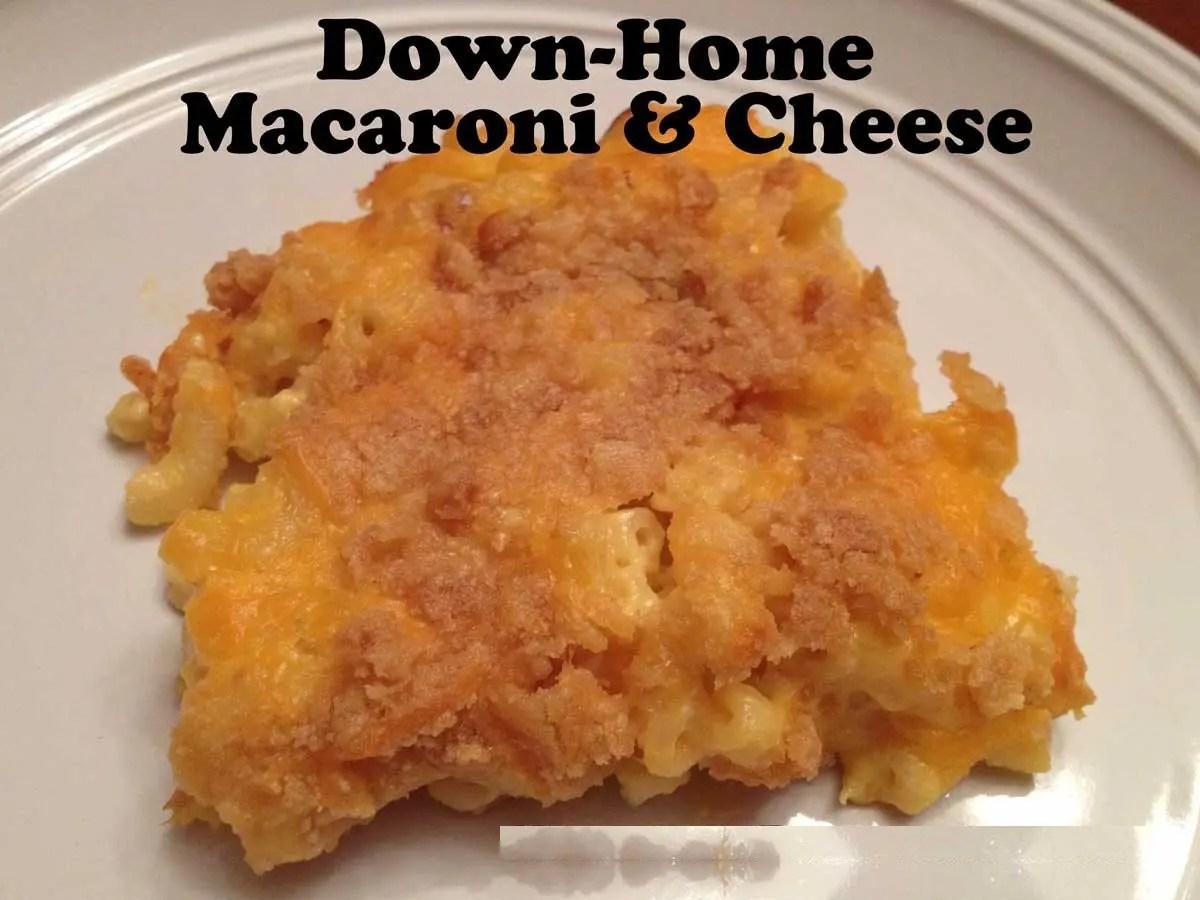 Down-Home Macaroni & Cheese