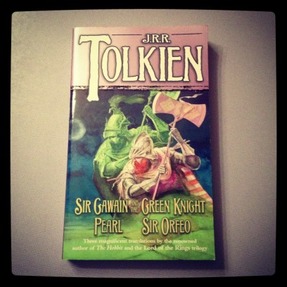 2013 04-12 Sir Gawain and the Green Night, etc