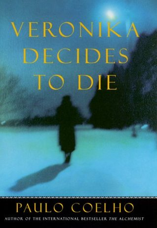 Book 288: Veronika Decides to Die (And On the Seventh Day #2) - Paulo Coelho