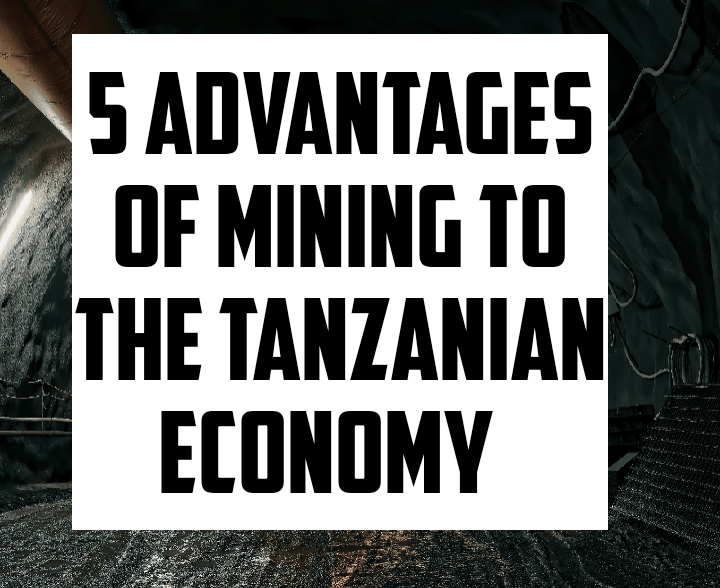 Advantages of mining sector to economy of Tanzania