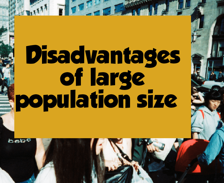 Disadvantages of overpopulation