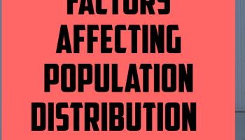 Factors affecting population distribution