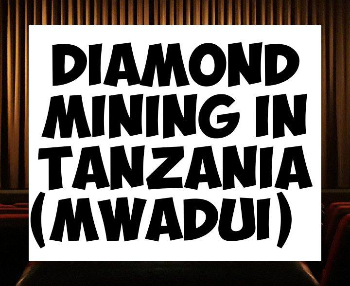 Diamond mining in Tanzania mwadui