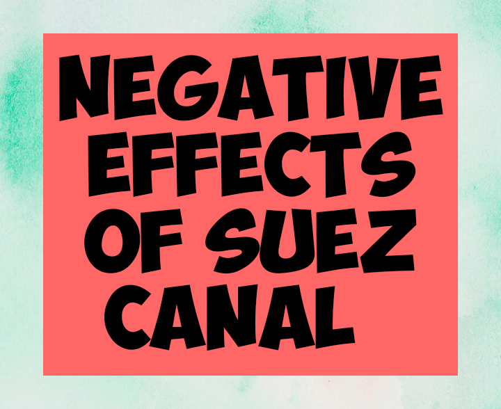 Negative effects of Suez canal