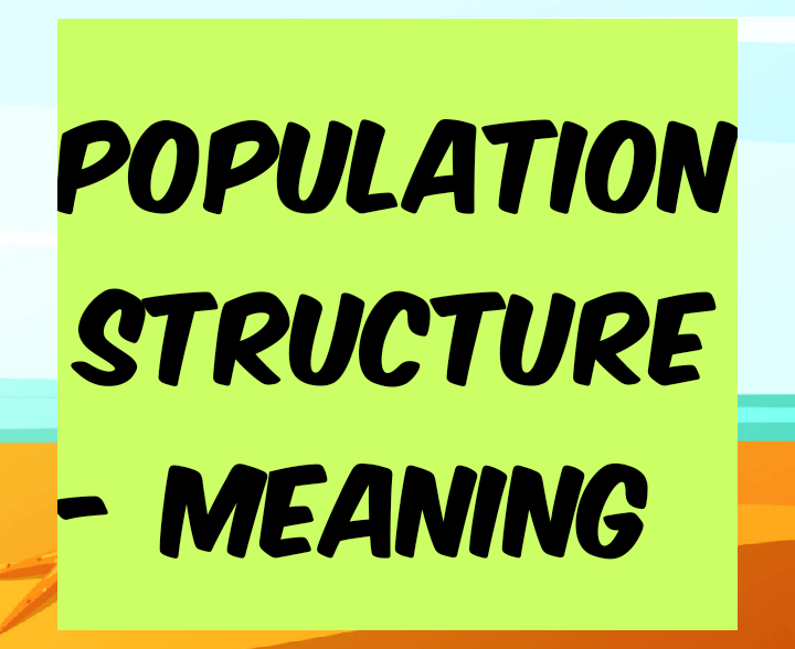 Population structure meaning