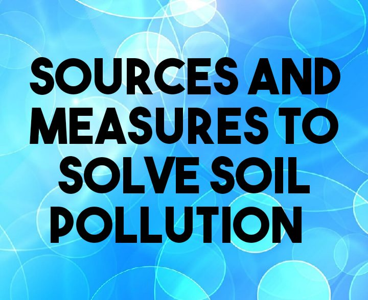 Sources and measures to solve soil erosion