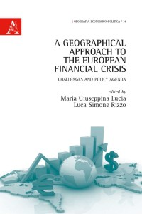 A geographical approach to the European financial crisis