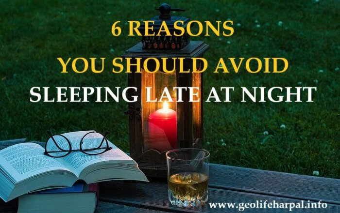 6 REASONS YOU SHOULD AVOID SLEEPING LATE AT NIGHT