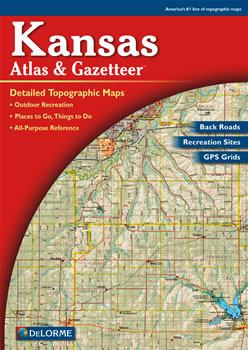 Kansas DeLorme Atlas Road Maps Topography and More!