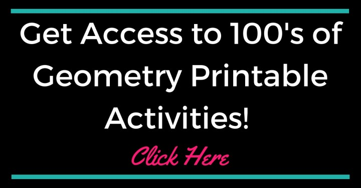 Click Here to Get Access to Hundred's of Geometry Printable Activities